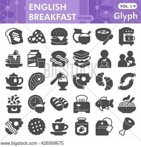 English Breakfast Solid Icon Set, Food Symbols Collection Or Sketches. English Breakfast Glyph Style