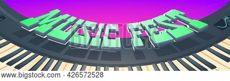 Music Fest Banner. Invitation To Musical Festival, Live Concert Event. Vector Cartoon Illustration O