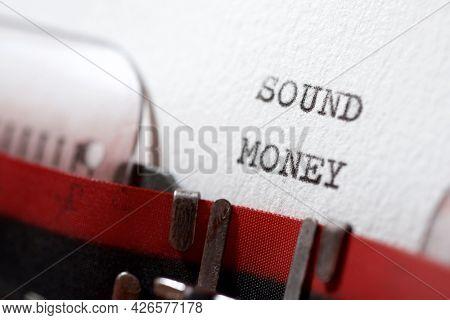 Sound money phrase written with a typewriter.