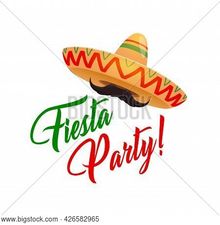 Fiesta Party, Mexican Vector Sombrero With Mustaches. Mexican Holiday, Music Festival Or Carnival In