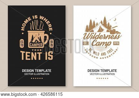 Wilderness Camp. Be Wild And Free. Vector. Flyer, Brochure, Banner, Poster Design With Cup, Campin T
