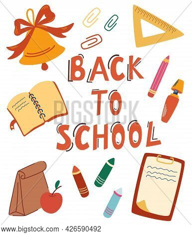 Back To School. Study Collection. School Stationery And Lettering Quote. Office Supplies For Studyin