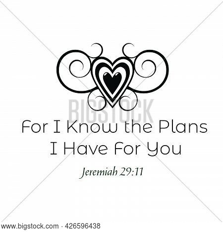 Christian T Shirt Design - For I Know The Plans I Have For You