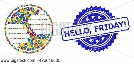 Vibrant Mosaic Hands Circle, And Hello, Friday Exclamation Unclean Rosette Stamp Seal. Blue Stamp Se