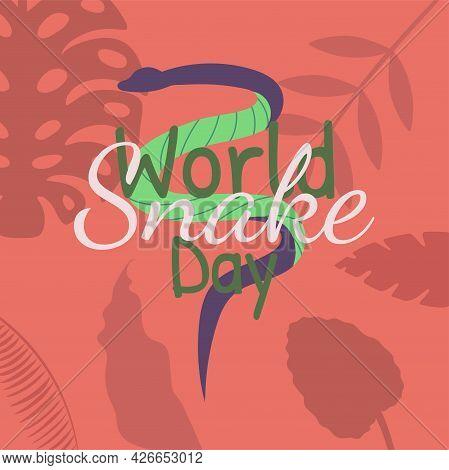 World Snake Day Illustration. Vector Hand Drawn Illustration With Snake, Jungle Leaf And Lettering I