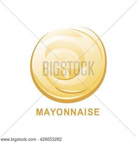 Mayonnaise Or Yoghurt Drop, Splash Or Stain. Vector Illustration In Cartoon Flat Style.