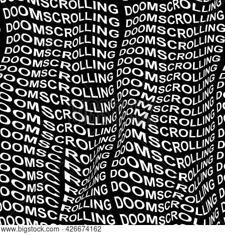 Doomscrolling Word Warped, Distorted, Repeated, And Arranged Into Seamless Pattern Background