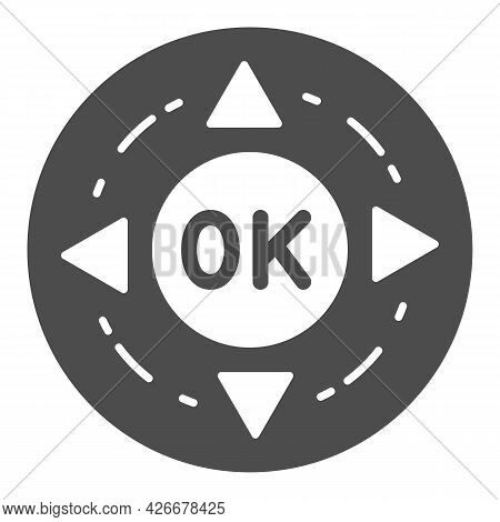 Remote Control Buttons Solid Icon, Monitors And Tv Concept, Ok And Arrows Button Vector Sign On Whit