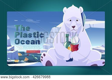 Plastic Ocean Landing Page With Polar Bear And Seal On Glacier And Garbage Floating In Sea. Vector F