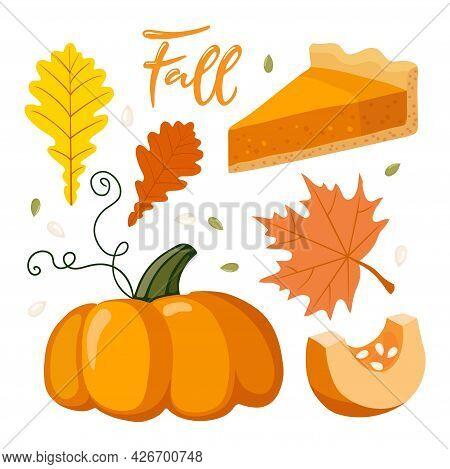Autumn Symbols. Pumpkin, Pumpkin Pie, Autumn Red Leaves, Lettering Caligraphy Fall. Autumn Mood. Fal