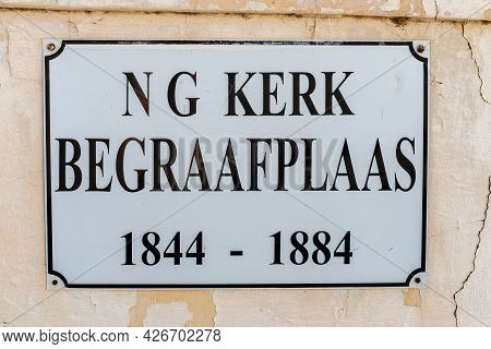 Prince Albert, South Africa - April 20, 2021: Name Board At The Historic Cemetery Of The Dutch Refor