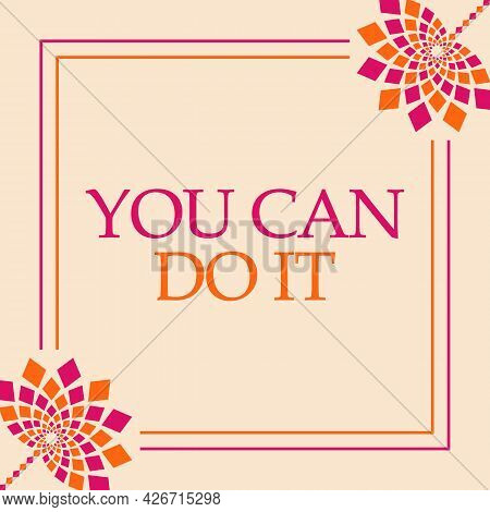 You Can Do It Text Written Over Pink Orange Background.