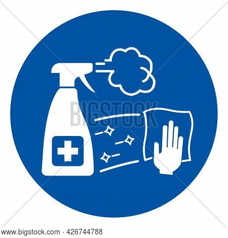 Disinfect Work Surface And Equipment On A Regular Basis Symbol Sign,vector Illustration, Isolated On