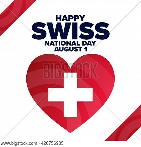 Happy Swiss National Day. August 1. Holiday Concept. Template For Background, Banner, Card, Poster W
