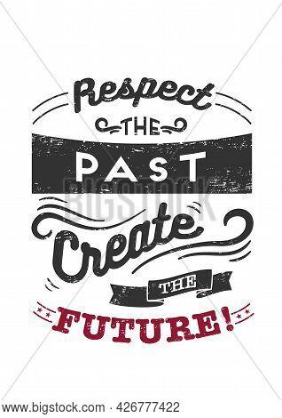 Lettering For T-shirt Design. Motivational Phrase For Success