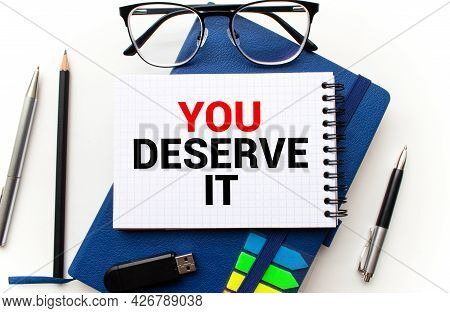 Text Sign Showing You Deserve It. Conceptual Photo Reward For Something Well Done Deserve Recognitio