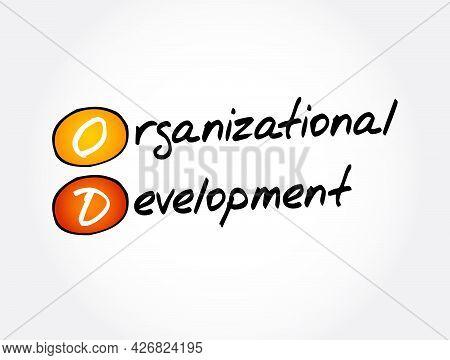 Od - Organizational Development Acronym, Business Concept Background