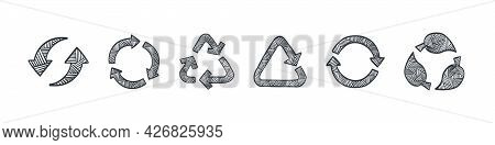 Recycling Icons Set. Recycling Arrows. Drawn Icons Of The Recycling. Vector Illustration