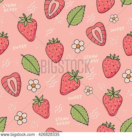 Strawberry Pattern. Cute Colorful Strawberries With Flowers And Leaves In Doodle Style, Vector Illus
