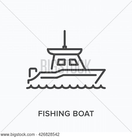 Fishing Boat Flat Line Icon. Vector Outline Illustration Of Ship. Black Thin Linear Pictogram For Fo