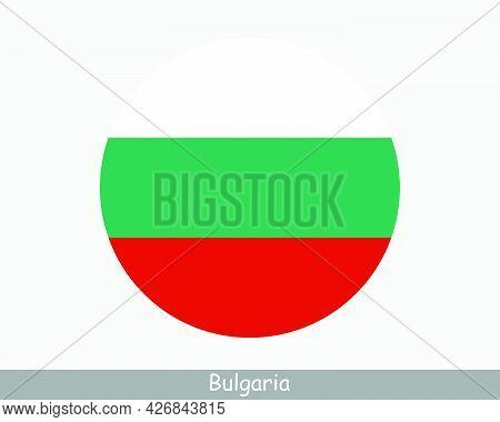 Bulgaria Round Circle Flag. Bulgarian Circular Button Banner Icon. Eps Vector