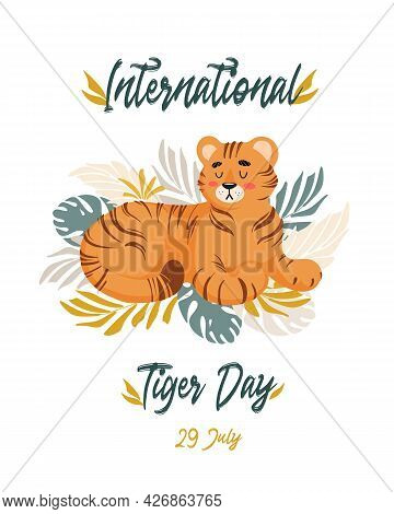 Vector Illustration Of A Cute Tiger Among Tropical Leaves Of Palm And Monstera. Animal Protection. E