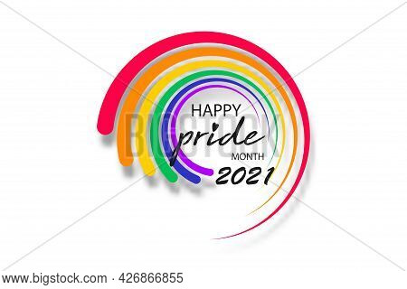 Pride Month 2021 Round Logo With Rainbow Flag. Banner Pride Symbol, Lgbt, Sexual Minorities, Gays An