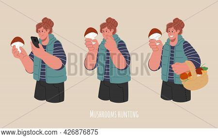 Concept Of Identify The Mushroom.a Girl In 3 Poses, Tries To Identify, Carefully Inspect, Holding Fu