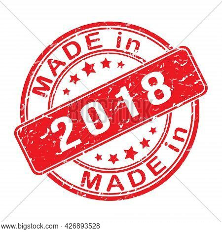 Imprint Of A Seal Or Stamp With The Inscription Made In 2018. Editable Vector Illustration. Label, S