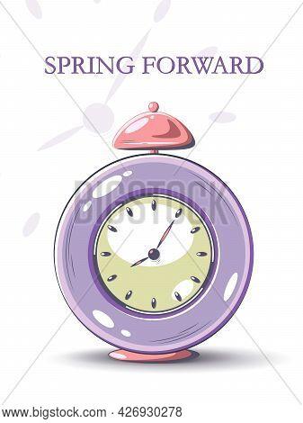 Daylight Saving Time Begins Concept. Time Management. Planning. Clock, Hourglass, Alarm Clock, Calen