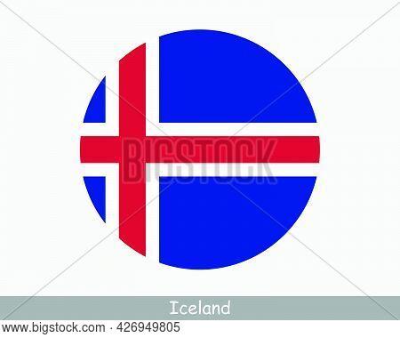 Iceland Round Circle Flag. Icelandic Circular Button Banner Icon. Eps Vector