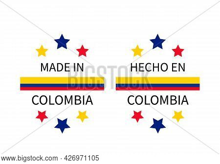Made In Colombia Labels In English And In Spanish Languages. Quality Mark Vector Icon. Perfect For L