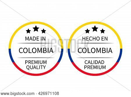 Made In Colombia Round Labels In English And In Spanish Languages. Quality Mark Vector Icon. Perfect