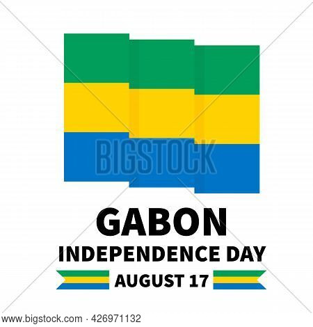 Gabon Independence Day Lettering With Flag. National Holiday Celebrate On August 17. Easy To Edit Ve