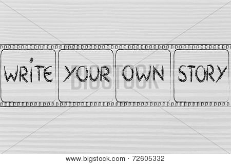 movie film strip symbol of deciding for your own life write your own story poster