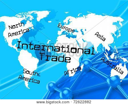 International Trade Meaning Across The Globe And Export Trading poster