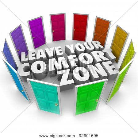 Leave Your Comfort Zone 3d words surrounded by many colored doors illustrating paths to new opportunities to choose