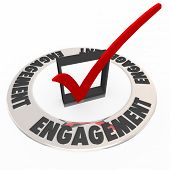 Engagement word on a ring around a check mark and box to illustrate keeping an audience or customers engaged in messaging or interaction poster