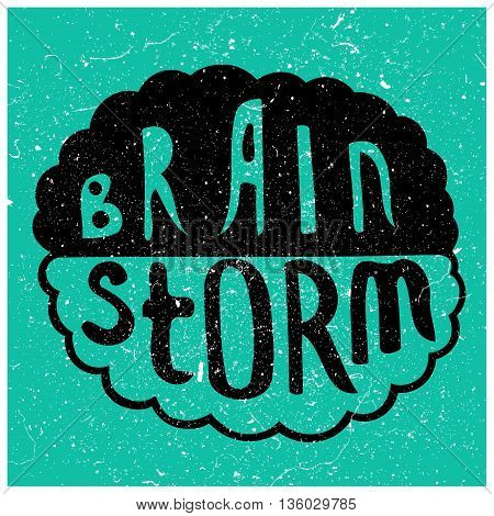 Human brain with text - Brain Storm. Conceptual vector illustration for creative brainstorm metaphor.