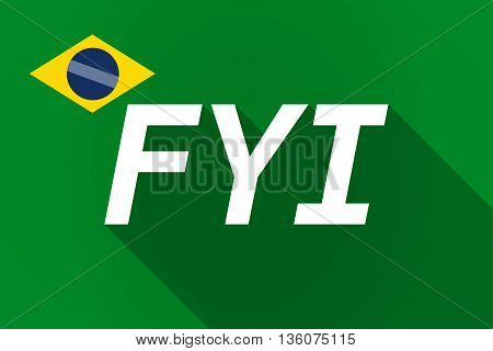 Long Shadow Brazil Flag With    The Text Fyi
