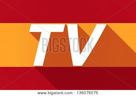 Long Shadow Spain Flag With    The Text Tv