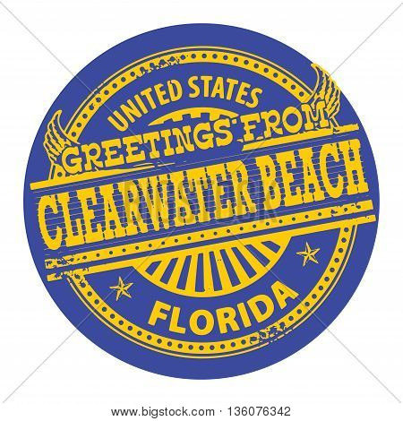 Grunge color stamp with text Greetings from Clearwater Beach, Florida, vector illustration