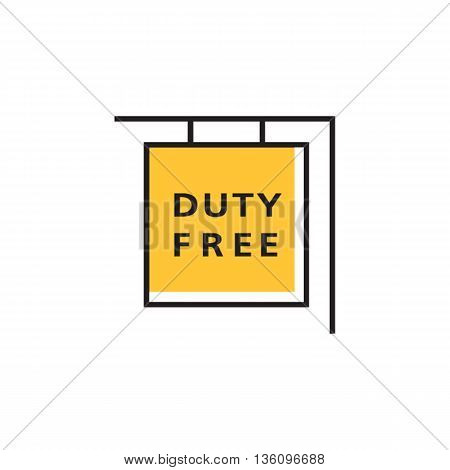 Duty free shop sign. International airport, retail outlet, no taxes and duties. Airport concept. Can be used for topics like airport, shopping, shop