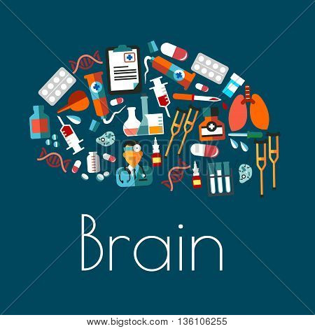 Aggregate symbol of human brain with flat icons of doctor and lungs, pills and syringes, laboratory flasks and tubes, medicines, dna and cell models, clipboard, crutches and enema