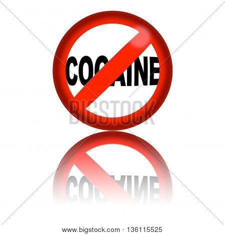 No Cocaine Sign 3D Rendering