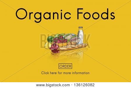 Organic Foods Ecological Nutrition Tasteful Nature Concept