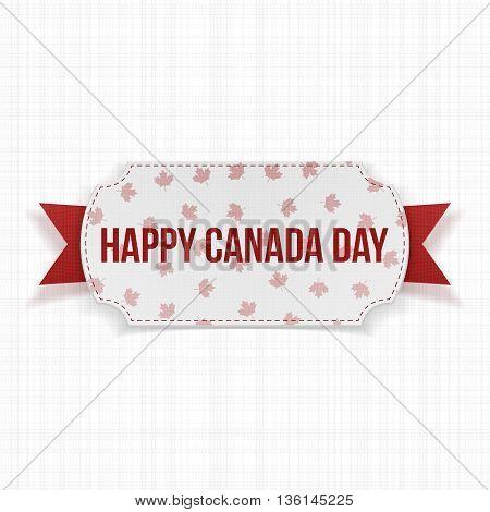 Happy Canada Day realistic Label. Vector Illustration