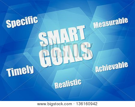 smart goals - specific, measurable, achievable, realistic, timely - concept words in hexagons over blue background, flat design, vector