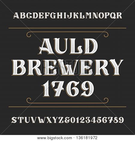 Hand drawn alphabet vector font. Type letters and numbers. Vintage vector alphabet for labels, headlines, posters etc.