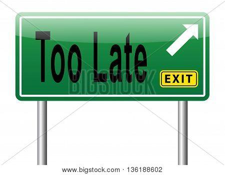 Far Too Late